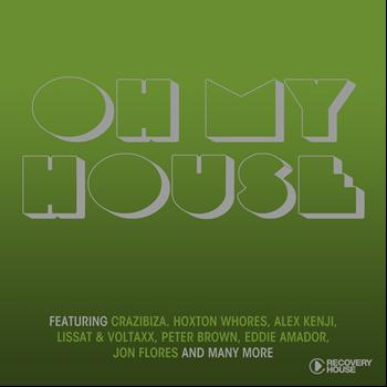 Various Artists - Oh My House