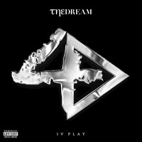 The-Dream - IV Play (Explicit Version)