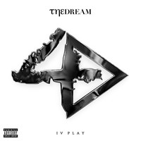 The-Dream - IV Play (Explicit Deluxe Version)