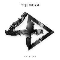 The-Dream - IV Play (Deluxe Edited Version)