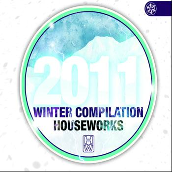 Various Artists - House Works Compilation Winter 2011