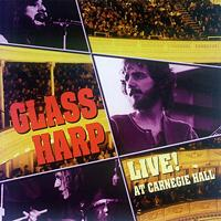 Glass Harp - Glass Harp Live! At Carnegie Hall