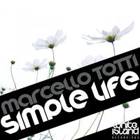 Marcello Totti - Simple Life