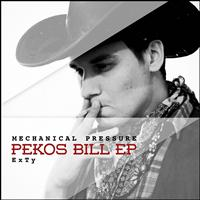 Mechanical Pressure - Pekos Bill