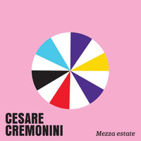 Cesare Cremonini - Mezza Estate