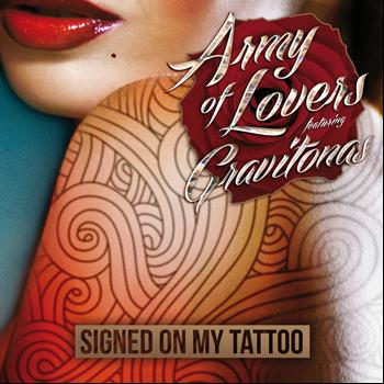 Army Of Lovers - Signed On My Tattoo