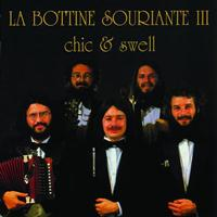 La Bottine Souriante - Chic & Swell