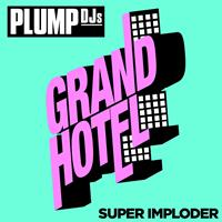 Plump DJs - Super Imploder