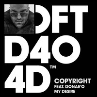 Copyright - My Desire (feat. Donae'O)