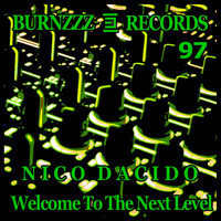 Nico Dacido - Welcome to the Next Level