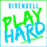 Rivendell - Play Hard