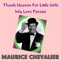Maurice Chevalier - Thank Heaven for Little Girls