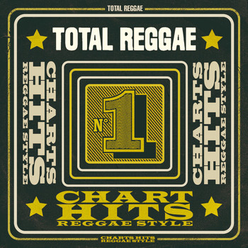 Various Artists - Total Reggae: Chart Hits Reggae Style