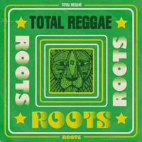 Various Artists - Total Reggae: Roots