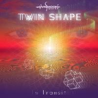 Twin Shape - In Transit