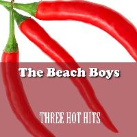 The Beach Boys - Three Hot Hits