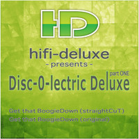 Hifi Deluxe - Disc-O-Lectric Deluxe, Pt. 1