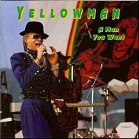 Yellowman - A Man You Want