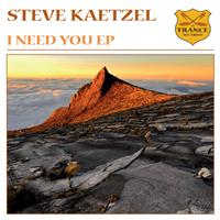 Steve Kaetzel - I Need You EP