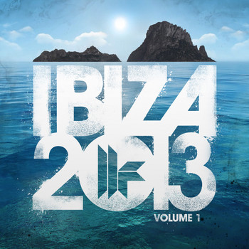 Various Artists - Toolroom Records Ibiza 2013 Vol. 1