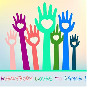 Various Artists - Everybody Loves to Dance!