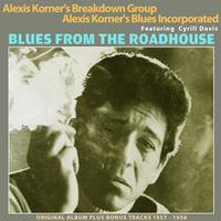 Alexis Korner's Breakdown Group - Blues from the Roadhouse