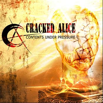 Cracked Alice - Contents Under Pressure - EP