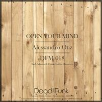 Alessandro Otiz - Open Your Mind