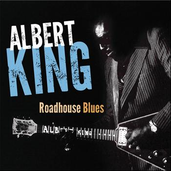 Albert King - Roadhouse Blues