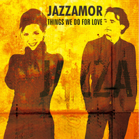 Jazzamor - Things We Do for Love (Instrumentals)