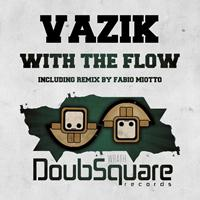 Vazik - With The Flow