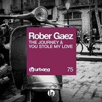 Rober Gaez - The Journey & You Stole My Love