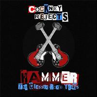 Cockney Rejects - Hammer (The Wild Ones / Quiet Storm / Lethal / Nathan's Pies And Eels)