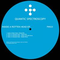 Quantic Spectroscopy - Inside A Rotten Head