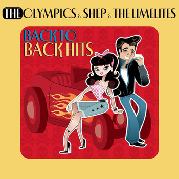 The Olympics & Shep And The Limelites - Back To Back Hits