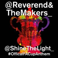 Reverend And The Makers - Shine the Light