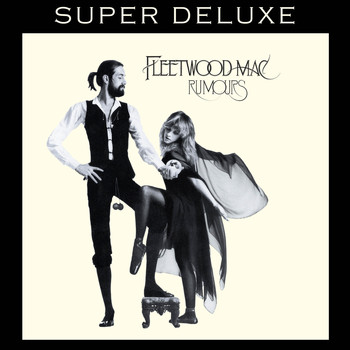 Fleetwood Mac - Rumours (Super Deluxe)
