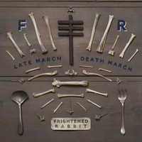 Frightened Rabbit - Late March, Death March (Explicit)