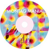 Montag Mania - City of the Satellites / Bohemia - Single