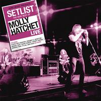 Molly Hatchet - Setlist: The Very Best Of Molly Hatchet LIVE