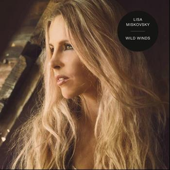 Lisa Miskovsky - Wild Winds