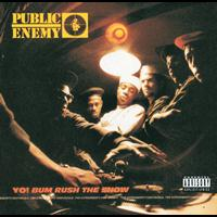 Public Enemy - Yo! Bum Rush The Show (Explicit)