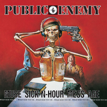 Public Enemy - Muse Sick-N-Hour Mess Age (Explicit)