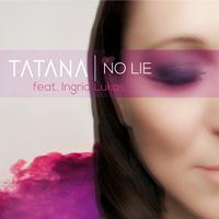 Tatana - No Lie
