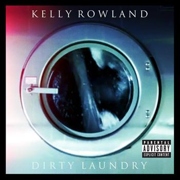 Kelly Rowland - Dirty Laundry (Explicit)