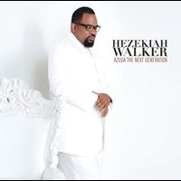 Hezekiah Walker - Azusa The Next Generation