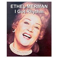 Ethel Merman - I Got Rhythm
