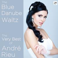 Andre Rieu - The Blue Danube Waltz: The Very Best of André Rieu