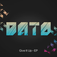 Dato - Give It Up EP