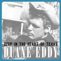 Duane Eddy - Deep in the Heart of Texas